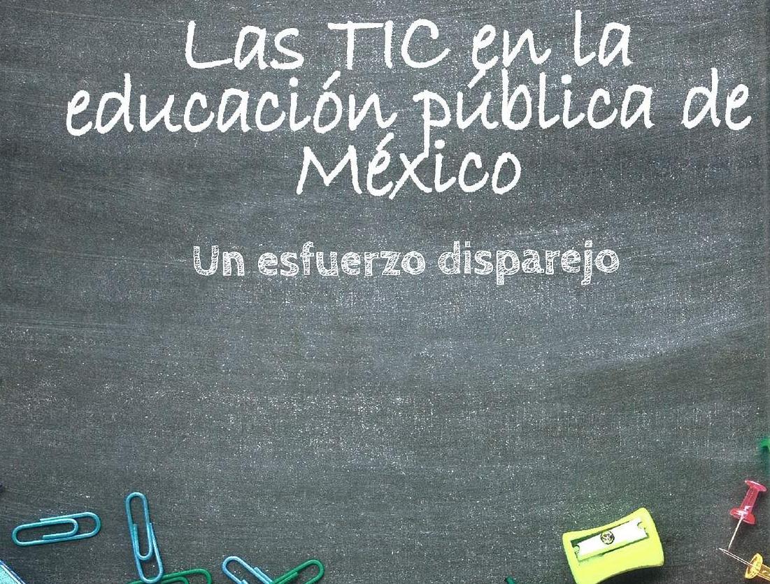 Las TIC en la educación pública de México por Edgar Vásquez Cruz