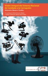 Libro-Visión integral del Sistema Nacional de combate a la corrupción